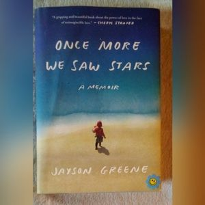 ONCE MORE WE SAW STARS A JAYSON GREENE BOOK